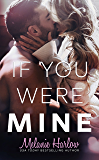 If You Were Mine (After We Fall Book 3)