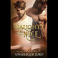 Naughty & Nice: A Holiday Storybook Novella (English Edition)