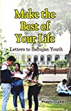 Make the Best of Your Life: Letters to Bahujan Youth
