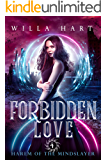 Forbidden Love: A Paranormal Romance (Harem of The Mindslayer book 4): Harem of The Mindslayer