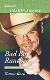 Bad Boy Rancher (Rocky Mountain Cowboys)