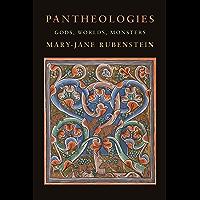 Pantheologies: Gods, Worlds, Monsters