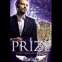 Prize (Legacy Warrior Book 1) (English Edition)