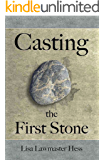 Casting the First Stone: Two women are determined to keep their families together…but at what cost?