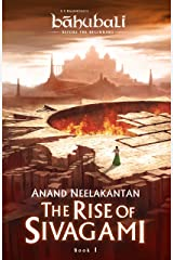 The Rise of Sivagami: Book 1 of Baahubali - Before the Beginning (Baahubali: Before the Beginning) Kindle Edition