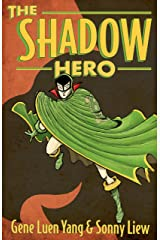 The Shadow Hero Kindle Edition