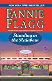 Standing in the Rainbow: A Novel (Elmwood Springs)