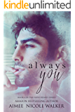Always You: Book 6 of the Fated Hearts Series