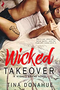 Wicked Takeover (Wicked Brand Book 1)