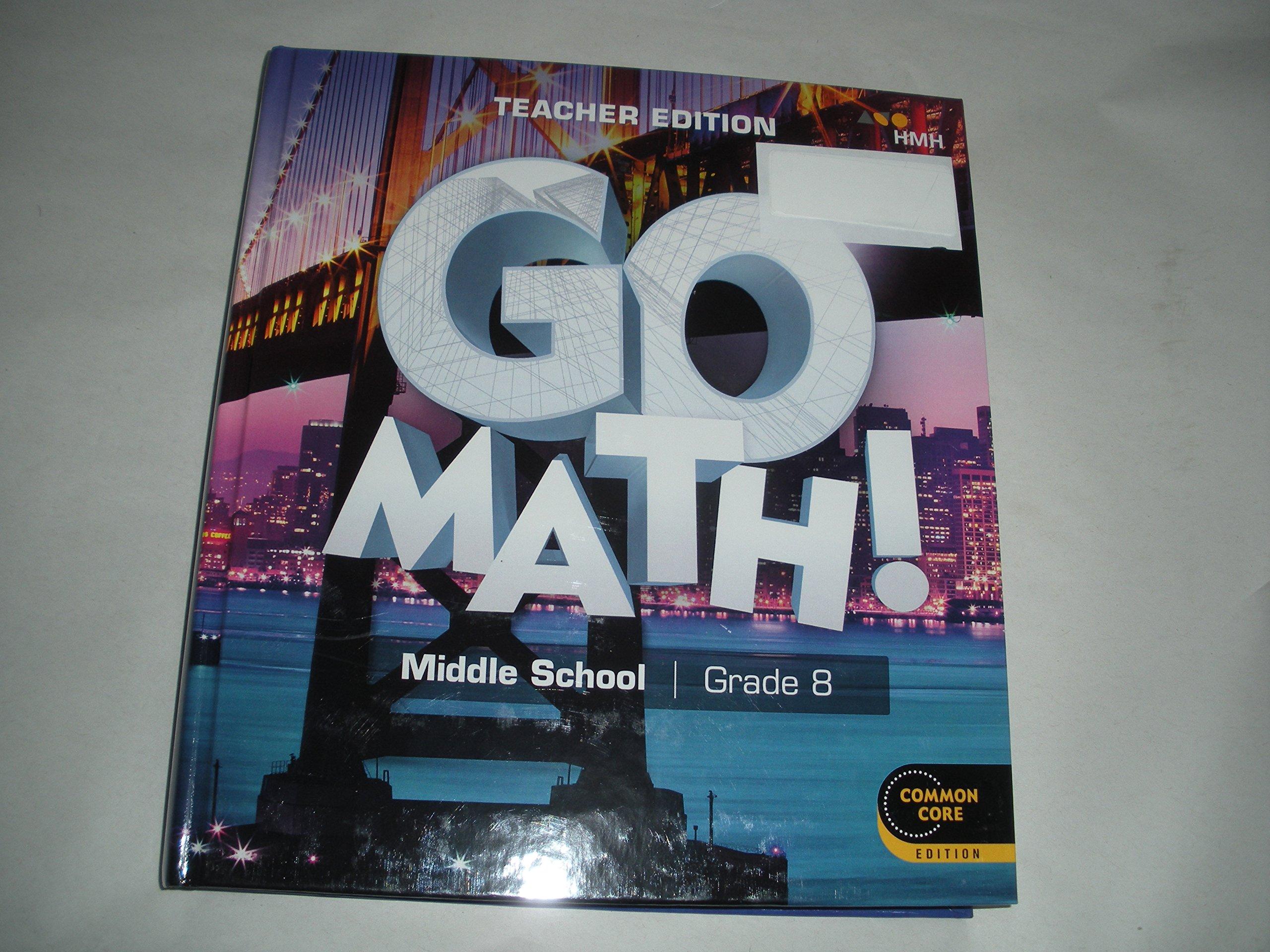 Download GO Math ! middle school grade 8 teacher edition Common Core Edition pdf