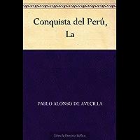 Conquista del Perú, La (Spanish Edition)