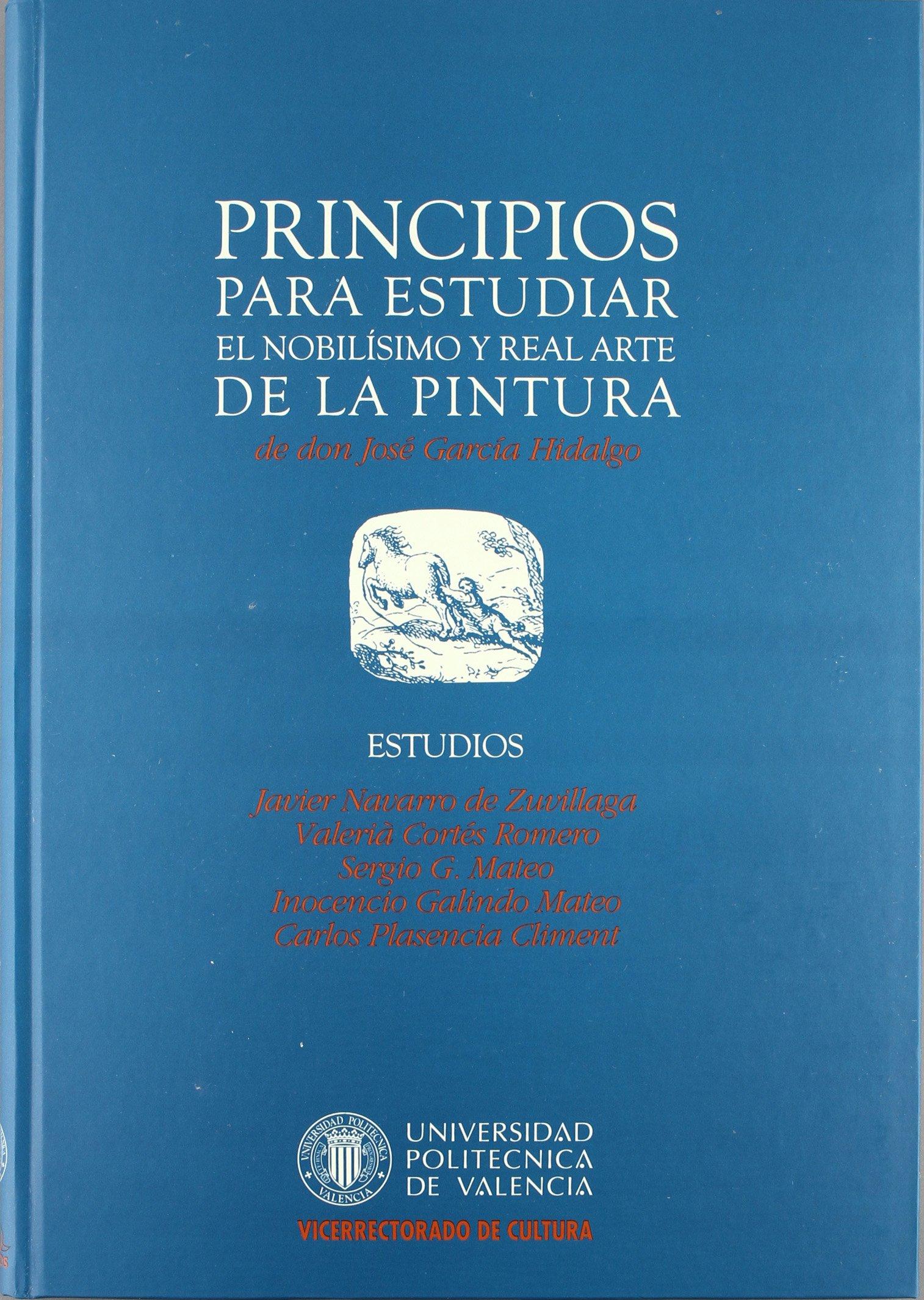 PRINCIPIOS PARA ESTUDIAR EL NOBILÍSIMO Y REAL ARTE DE LA ...