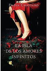 La isla de los amores infinitos (Vintage Espanol) (Spanish Edition) Paperback