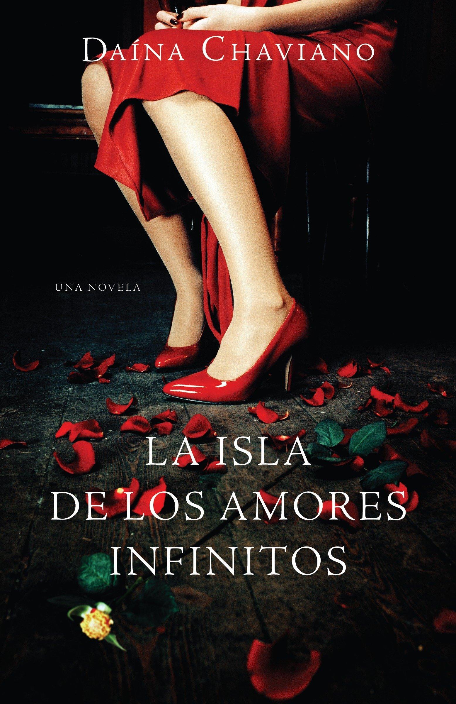 La isla de los amores infinitos (Vintage Espanol) (Spanish Edition) (Spanish) Paperback – March 1, 2011 Daína Chaviano 0307475832 Family Life Historical - General