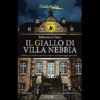 Il giallo di Villa Nebbia (Italian Edition)