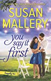 You Say It First: A Small-Town Wedding Romance (Happily Inc)