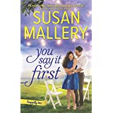 You Say It First: A Small-Town Wedding Romance (Happily Inc, 1)