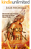 Angel Within: A Fallen Angel Fantasy Romance (Fallen Angels Series Book 2)