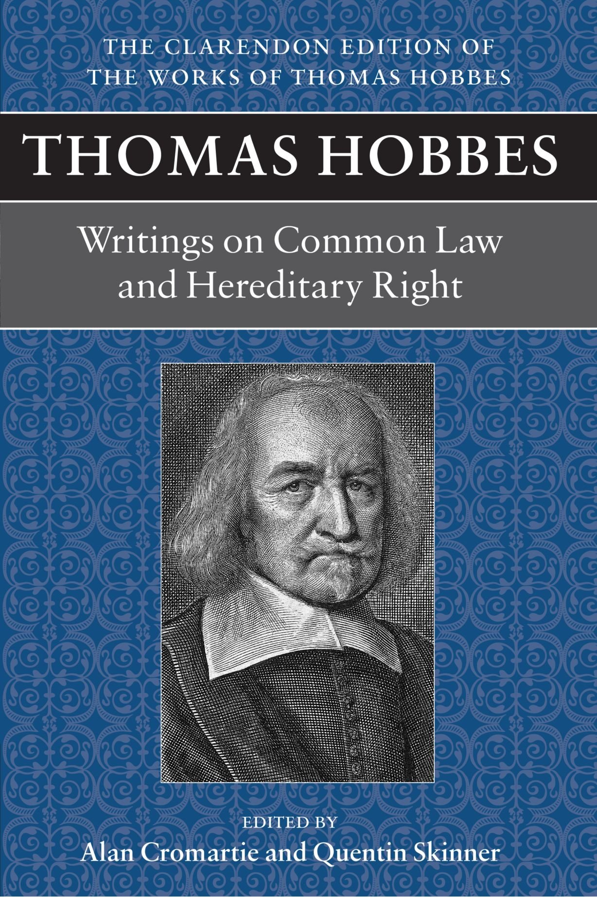 Thomas Hobbes: Writings on Common Law & Hereditary Right (Clarendon Edition of the Works of Thomas Hobbes) by Oxford University Press