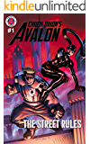 Chuck Dixon's Avalon #1: The Street Rules
