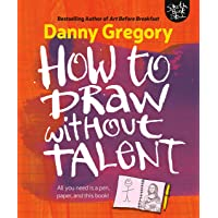 Gregory, D: How to Draw Without Talent