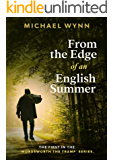From the Edge of an English Summer: This sort of thing doesn't happen round here (Wordsworth the Tramp Book 1)