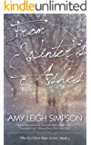 From Winter's Ashes: The Girl Next Door Mystery Romance Series - Book Two (The Girl Next Door Crime Romance Series 2)