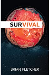 Survival (The Biotic Series Book 2) Kindle Edition