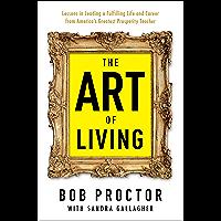 The Art of Living (Prosperity Gospel Series) (English Edition)