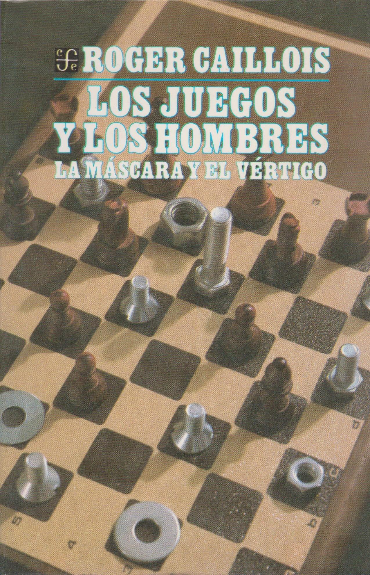 Los juegos y los hombres : la máscara y el vértigo (Spanish Edition): Caillois Roger: 9789681624811: Amazon.com: Books