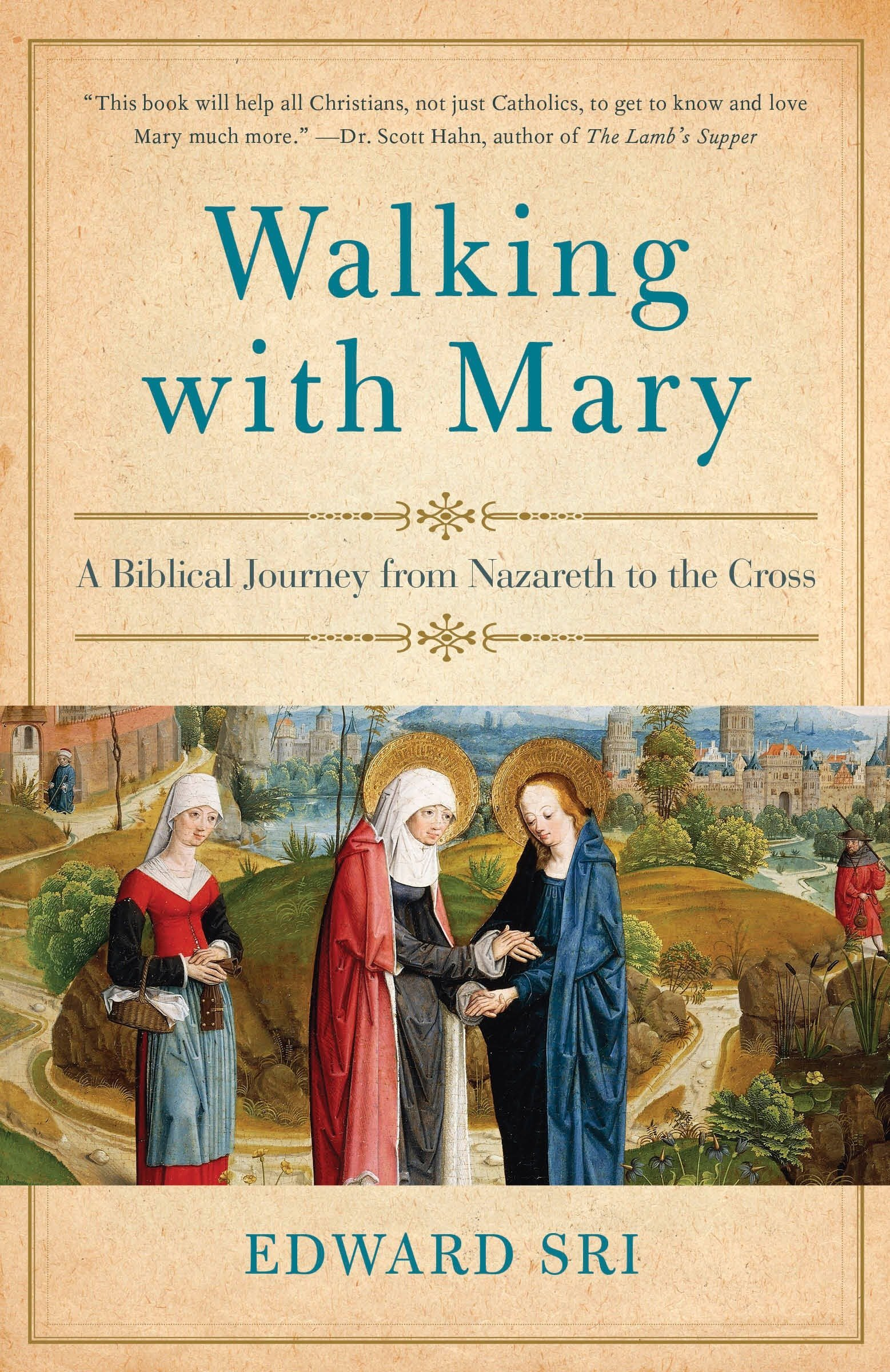 Read Online Walking with Mary: A Biblical Journey from Nazareth to the Cross pdf