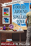 Fooled Around and Spelled in Love: A Cozy Paranormal Mystery (The Happily Everlasting Series Book 3)