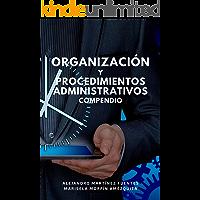 Organización y procedimientos administrativos: Compendio
