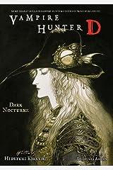 Vampire Hunter D Volume 10: Dark Nocturne Kindle Edition
