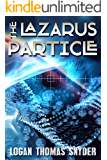 The Lazarus Particle