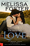 Promise My Love (Rex & Jade's Wedding) (Love in Bloom: The Bradens Book 7)