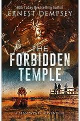 The Forbidden Temple: A Sean Wyatt Archaeological Thriller (Sean Wyatt Adventure Book 16) Kindle Edition