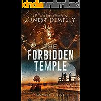 The Forbidden Temple: A Sean Wyatt Archaeological Thriller (Sean Wyatt Adventure Book 16)