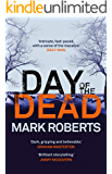 Day of the Dead: A gripping serial killer thriller (Eve Clay Book 3)