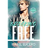 Breaking Free: An M/M, Enemies-to-Lovers, Sports Romance (South River University Book 3)