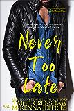 Never Too Late (Zander Oaks Book 4)