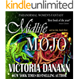 Midlife Mojo: Paranormal Women's Fantasy (Not Too Late Book 3)