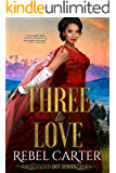 Three To Love: A MMF Romance (Gold Sky Series Book 4)
