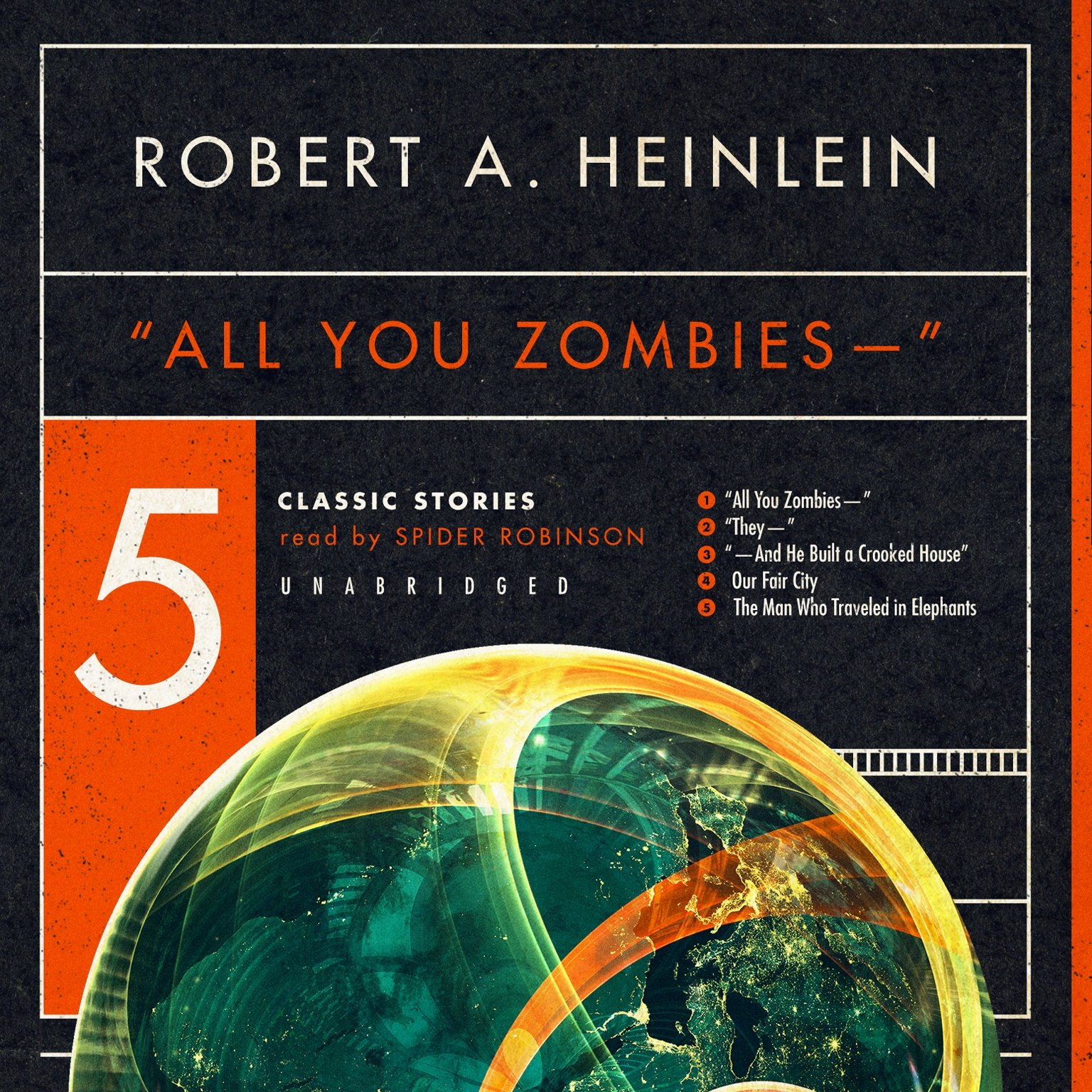Read Online ''All You Zombies - -'' : Five Classic Stories pdf epub