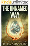 The Unnamed Way (The World Walker Series Book 4) (English Edition)