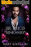 Buried Obsession: A Dark Captive Romance (Dark Obsession Book 1)