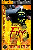 Hearts On Fire (clean firefighter romance) (Park City Firefighter Romance Book 5)