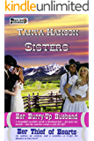 Sisters: Her Hurry-Up Husband and Her Thief of Hearts