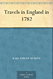 Travels in England in 1782