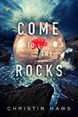 Come to the Rocks Kindle Edition